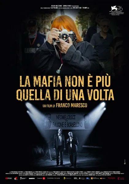 Locandina La mafia non è più quella di una volta