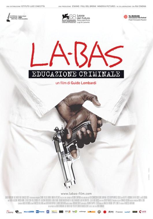 Locandina La-bas educazione criminale