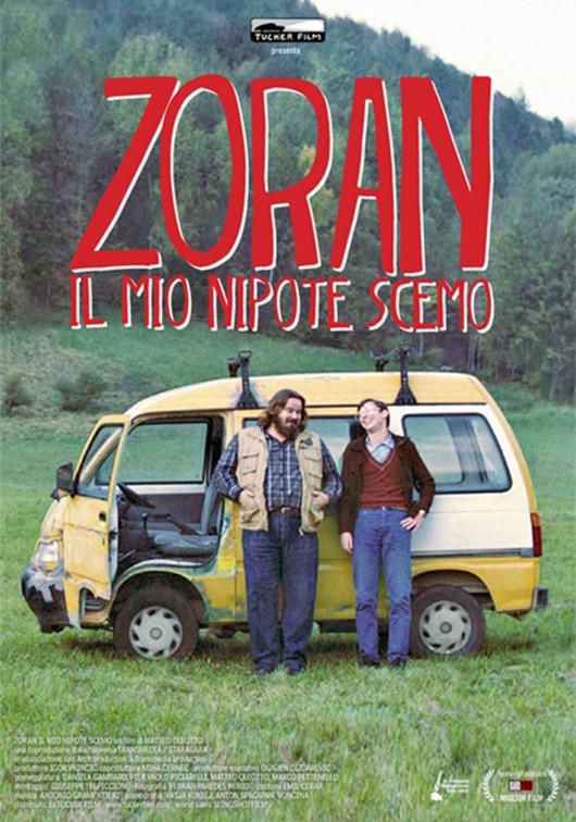 Locandina Zoran, il mio nipote scemo