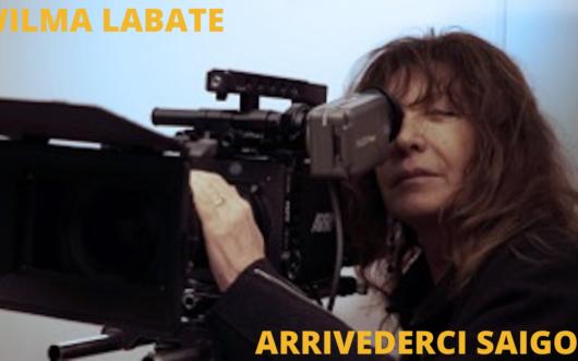 Locandina Intervista a Wilma Labate – Arrivederci Saigon